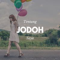 Tentang Jodoh (Saya)