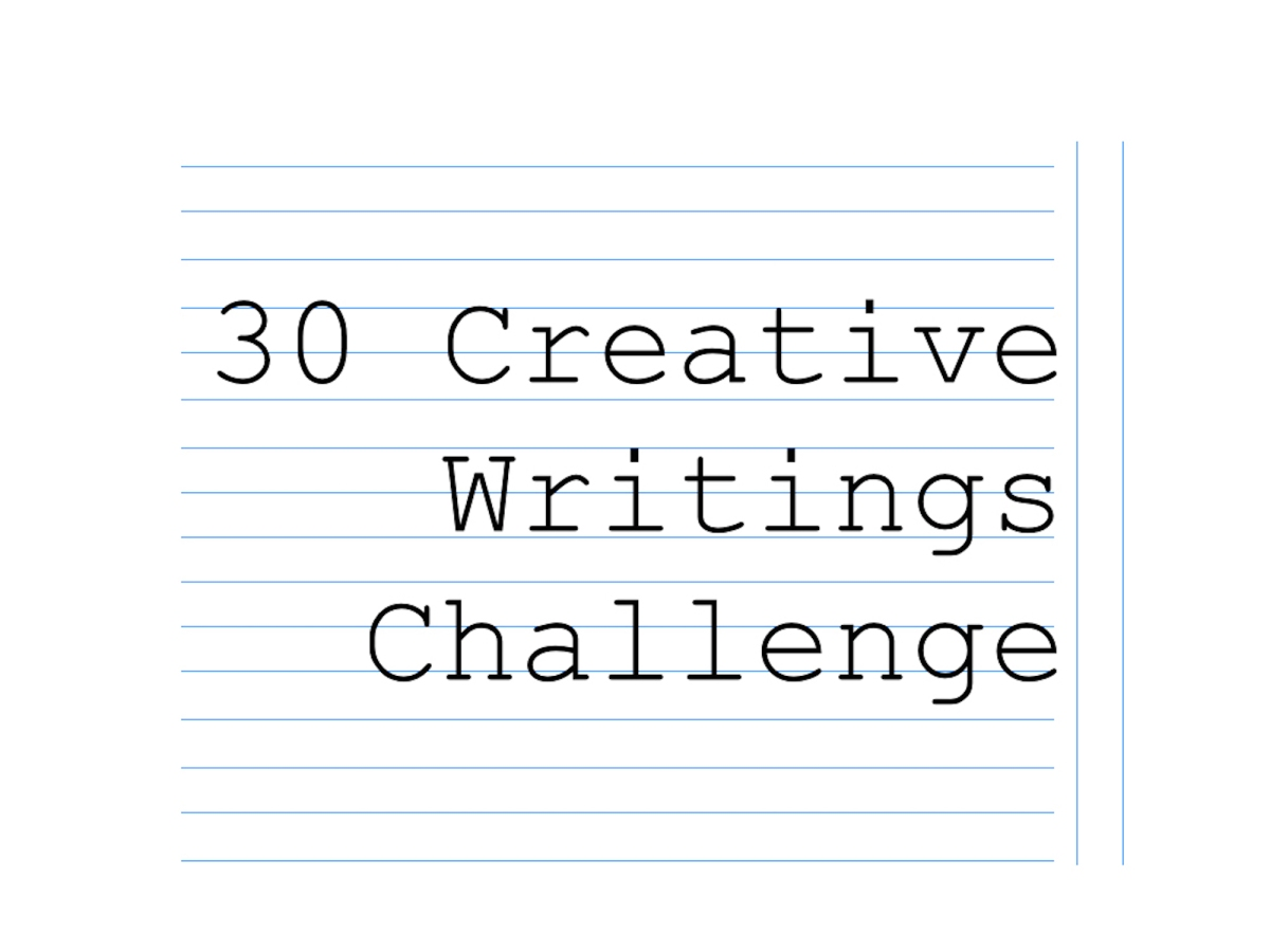 30 Creative Writings Challenge